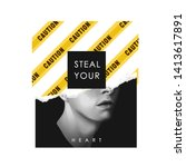 steal your heart slogan on b w...