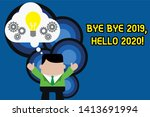 Text Sign Showing Bye Bye 2019...