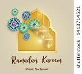 ramadan kareem greeting card....   Shutterstock . vector #1413714521