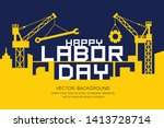 happy labor day message... | Shutterstock .eps vector #1413728714