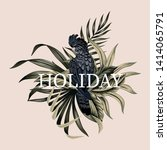 tropical holiday slogan floral... | Shutterstock .eps vector #1414065791