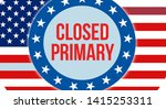 closed primary election on a...   Shutterstock . vector #1415253311