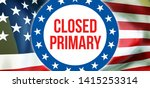 closed primary election on a...   Shutterstock . vector #1415253314