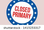 closed primary election on a...   Shutterstock . vector #1415253317