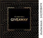 time for a giveaway   banner... | Shutterstock . vector #1415558474