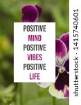 Small photo of Positive mind positive vibes positive life