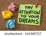 pay attention to your dreams  ... | Shutterstock . vector #141585727