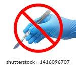 no surgery sign  hand of... | Shutterstock . vector #1416096707