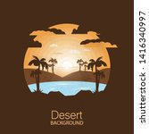 landscape desert.oasis in the... | Shutterstock .eps vector #1416340997