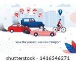 save planet use eco transport.... | Shutterstock .eps vector #1416346271