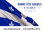 Vector banner design template with flag of Quebec province and text on white background.Translation from french: Happy Quebec Day! June 24th. Saint Jean Baptist. Canada.