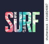 miami surf club. graphic t... | Shutterstock .eps vector #1416824087