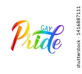 gay pride 3d lettering colors... | Shutterstock .eps vector #1416887111