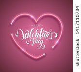 happy valentine's day script... | Shutterstock . vector #1417110734