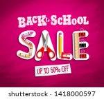 back to school sale vector... | Shutterstock .eps vector #1418000597