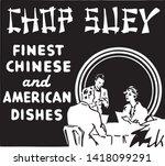 chop suey 2   retro ad art... | Shutterstock .eps vector #1418099291
