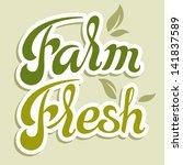 farm fresh  calligraphic... | Shutterstock .eps vector #141837589