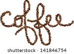 coffee text made with roasted... | Shutterstock .eps vector #141846754