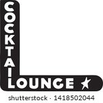 cocktail lounge 6   retro ad... | Shutterstock .eps vector #1418502044
