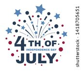 happy fourth of july.... | Shutterstock .eps vector #1418705651