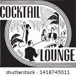 cocktail lounge 7   retro ad...   Shutterstock .eps vector #1418745011
