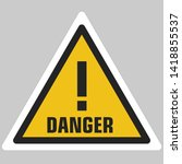 Vector icon warning danger sign. A yellow triangle sign with an exclamation mark and text: danger. Illustration sticker hazard  danger warning symbol sign in flat minimalism style.
