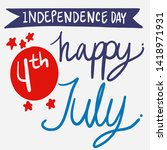 4th of july background with... | Shutterstock .eps vector #1418971931
