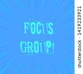 text sign showing focus group.... | Shutterstock . vector #1419233921