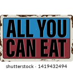 all you can eat. grunge vintage ...   Shutterstock .eps vector #1419432494