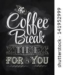 poster lettering the coffee... | Shutterstock .eps vector #141952999