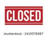 closed rubber stamp. red closed ... | Shutterstock .eps vector #1419578387