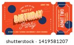 birthday party admission ticket ... | Shutterstock .eps vector #1419581207