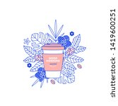 coffee cup with exotic plants... | Shutterstock .eps vector #1419600251