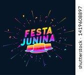 festa junina colorful hat... | Shutterstock .eps vector #1419608897