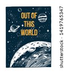 out of this world slogan text ... | Shutterstock .eps vector #1419765347