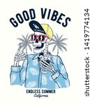 god vibes text with a skeleton... | Shutterstock .eps vector #1419774134