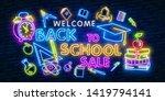 welcome back to school neon... | Shutterstock .eps vector #1419794141