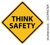think safety road sign | Shutterstock .eps vector #141996769