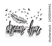 dream without fear.... | Shutterstock .eps vector #1420034441