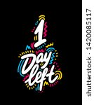 1 Day Left. Vector Hand Drawn...