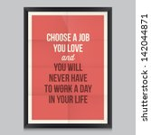 work quote poster by confucius. ... | Shutterstock .eps vector #142044871
