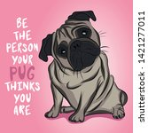 be the person your dog thinks... | Shutterstock .eps vector #1421277011