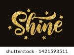 shine. gold glitter effect word ... | Shutterstock .eps vector #1421593511