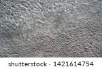 surface grunge rough of the old ... | Shutterstock . vector #1421614754