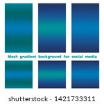 set of trendy gradient mesh... | Shutterstock .eps vector #1421733311