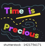 Time Is Precious Quote Sign...