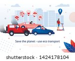 save planet use eco transport.... | Shutterstock .eps vector #1424178104