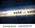 Veld Word In A Dictionary. Vel...