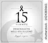 15 temmuz demokrasi ve milli... | Shutterstock .eps vector #1424383661