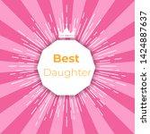 emblem  for best family. best ...   Shutterstock . vector #1424887637